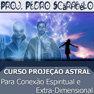 Curso PROJEÇÃO ASTRAL PARA CONEXÃO ESPIRITUAL E EXTRA DIMENSIONAL